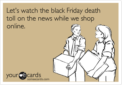 Funny black friday shopping versus online shopping